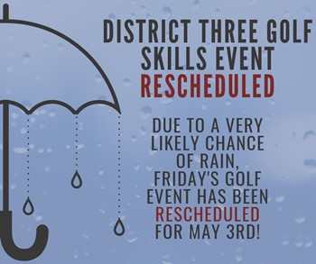 District Three Golf Skills Event Rescheduled