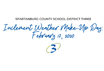 Please note: Due to missing school because of Friday's inclement weather, District Three will have a make-up school day on Monday, February 17. February 14 will still be a half day for students. Please let your child's teacher or school know if your famil